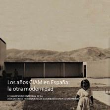 Congreso Internacional LOS AÑOS CIAM EN ESPAÑA: LA OTRA MODERNIDAD