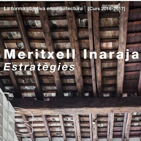 Meritxell Inaraja: Estratègies