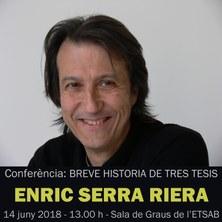 CONFERÈNCIA: ENRIC SERRA RIERA