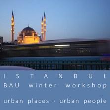 international workshop - URBAN PLACES ISTANBUL