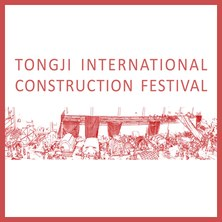 TONGJI INTERNATIONAL CONSTRUCTION FESTIVAL 2018