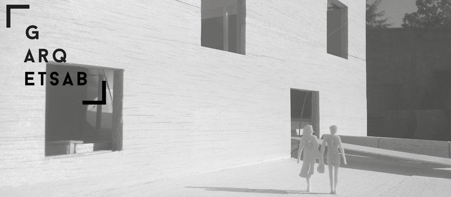 Garqetsab etsab escuela t cnica superior de arquitectura for Grado superior arquitectura